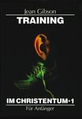 Training im Christentum 1