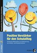 Positive Verstärker für den Schulalltag, m. CD-ROM