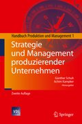 Strategie und Management produzierender Unternehmen - Bd.1