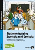 Stationentraining: Zweisatz und Dreisatz
