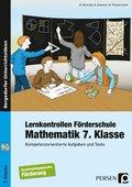 Lernkontrollen Förderschule, Mathematik 7. Klasse, m .CD-ROM