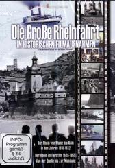 Die große Rheinfahrt in historischen Filmaufnahmen, 1 DVD
