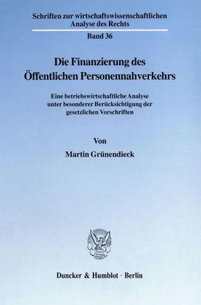 Die Finanzierung des Öffentlichen Personennahverkehrs.