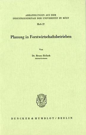 Planung in Forstwirtschaftsbetrieben.