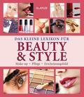 Das kleine Lexikon für Beauty & Style