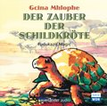 Der Zauber der Schildkröte, 1 Audio-CD