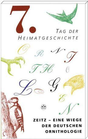 Zeitz - Eine Wiege der Deutschen Ornithologie
