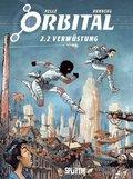 Orbital - Verwüstung