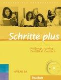 Schritte plus - Deutsch als Fremdsprache: Prüfungstraining Zertifikat Deutsch, m. Audio-CD