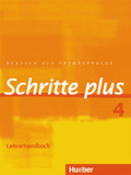 Schritte plus - Deutsch als Fremdsprache: Lehrerhandbuch; Bd.4
