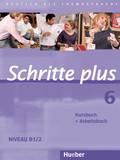Schritte plus - Deutsch als Fremdsprache: Kursbuch + Arbeitsbuch; Bd.6