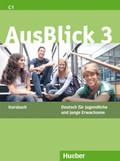 AusBlick, Deutsch für Jugendliche und junge Erwachsene: Kursbuch; Bd.3