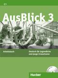 AusBlick, Deutsch für Jugendliche und junge Erwachsene: Arbeitsbuch, m. Audio-CD; Bd.3