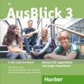 AusBlick, Deutsch für Jugendliche und junge Erwachsene: 2 Audio-CDs zum Kursbuch; Bd.3