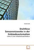 Drahtlose Sensornetzwerke in der Gebäudeautomation (eBook, PDF)