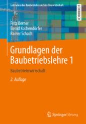 Grundlagen der Baubetriebslehre - Bd.1