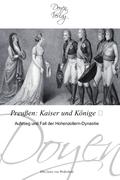 Preußen: Kaiser und Könige