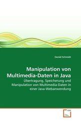 Manipulation von Multimedia-Daten in Java (eBook, PDF)