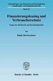 Finanzierungsleasing und Verbraucherschutz