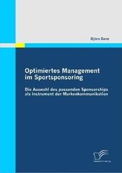 Optimiertes Management im Sportsponsoring: Die Auswahl des passenden Sponsorships als Instrument der Markenkommunikation