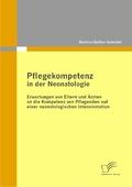Pflegekompetenz in der Neonatologie