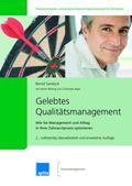 Gelebtes Qualitätsmanagement