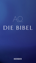 Bibelausgaben: Die Bibel; Herder, Freiburg