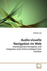 Audio-visuelle Navigation im Web (eBook, PDF)