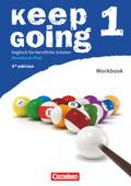 Keep Going, Neue Ausgabe Rheinland-Pfalz: Workbook; Bd.1