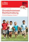 LÜK: Grundschulwissen Rechtschreibung, 4. Klasse