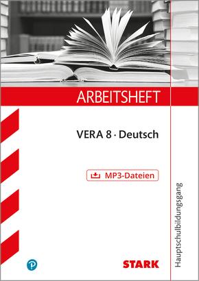Arbeitsheft VERA 8: Deutsch, Version A Haupt-/Mittelschule / Gesamtschule, m. MP3-CD