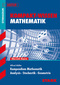 Kompendium Mathematik: Analysis - Stochastik - Geometrie