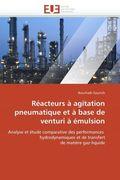 Réacteurs à agitation pneumatique et à base de venturi à émulsion