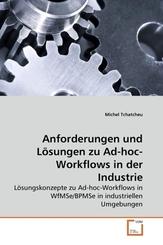 Anforderungen und Lösungen zu Ad-hoc-Workflows in der Industrie (eBook, 15x22x0,8)