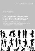 Das ungleiche Liebespaar in der 'Screwball Comedy'