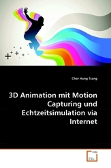 3D Animation mit Motion Capturing und Echtzeitsimulation via Internet (eBook, 15x22x0,5)