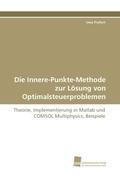 Die Innere-Punkte-Methode zur Lösung von Optimalsteuerproblemen