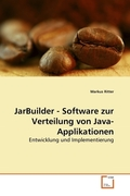 JarBuilder - Software zur Verteilung von Java-Applikationen (eBook, PDF)