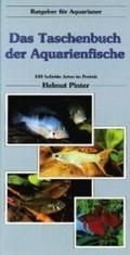 Das Taschenbuch der Aquarienfische