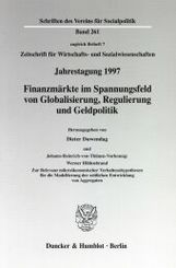 Finanzmärkte im Spannungsfeld von Globalisierung, Regulierung und Geldpolitik. Johann-Heinrich-von-Thünen-Vorlesung: