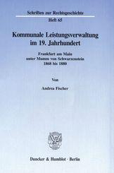 Kommunale Leistungsverwaltung im 19. Jahrhundert.