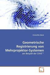 Geometrische Registrierung von Mehrprojektor-Systemen (eBook, PDF)