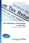 Tax Collection and Evasion in the USA