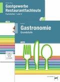 Grundstufe Gastronomie. Gastgewerbe Restaurantfachleute, m. CD-ROM, 2 Tle.