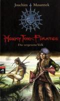 Honky Tonk Pirates - Das vergessene Volk