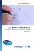 Das SWIFT-Abkommen