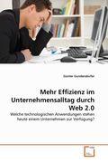 Mehr Effizienz im Unternehmensalltag durch Web 2.0 (eBook, PDF)