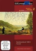 Epochenumbruch 1800, 2 DVDs - Tl.2