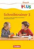 Deutsch PLUS, Grundschule: Schreibtrainer, 3. Schuljahr