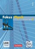 Fokus Physik, Gymnasium Hessen, Neubearbeitung: Schülerbuch, m. Online-Anbindung; Bd.2